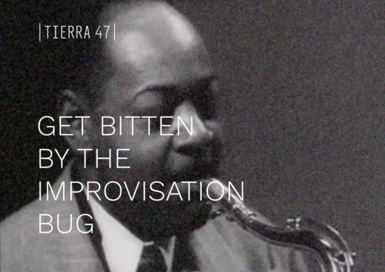 Get bitten by the improvisation bug: Charlie Parker - Tierra 47